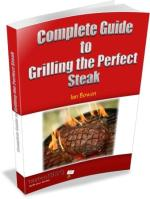 complete guide to grilling perfect steaks